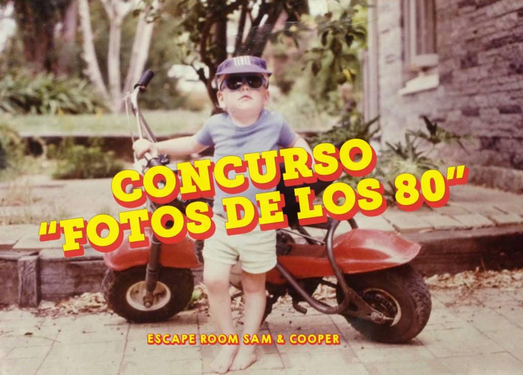 Concurso Fotos de los 80